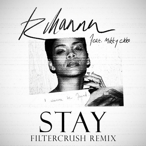 rihanna stay remix