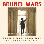 bruno mars when i was your man remix filtercrush