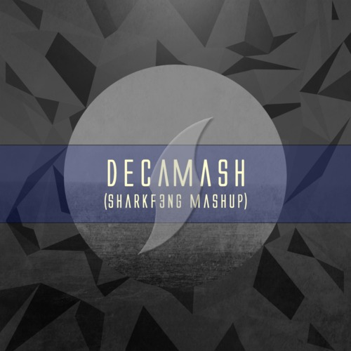 decamash sharf3ng mashup